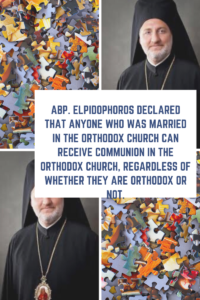 GREEK ARCHBISHOP OF AMERICA DECLARES OPEN COMMUNION FOR NON-ORTHODOX SPOUSES
