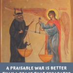 A Praisable War is better than a Peace which Separates from God – St. Gregory the Theologian